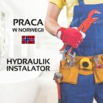 Praca Norwegia w budownictwie od zaraz hydraulik – monter instalacji, Oslo